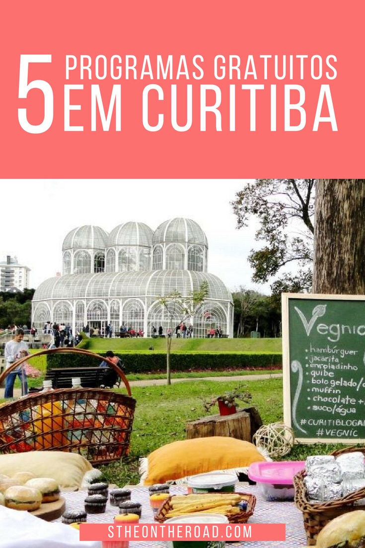 Dicas de passeios gratuitos em Curitiba. Curitiba é uma cidade linda no verão e no inverno!